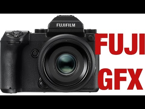 Fuji GFX - New Medium Format Mirrorless