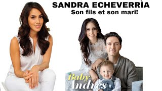 SANDRA ECHEVERRÌA , Son Fils Et Son Mari (Marina) !!   Résumé Novelas