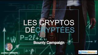 Qu'est-ce qu'une Bounty Campaign ?