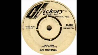 Sue Thompson-Paper Tiger-1965 Hickory -45 1284/2080