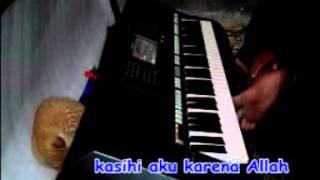 Cintai Aku Karena Allah Karaoke Yamaha PSR