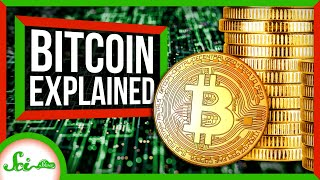SciShow - Bitcoin: How Cryptocurrencies Work