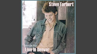 Steve Forbert's Midsummer Night's Toast