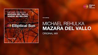 Michael Rehulka - Mazara Del Vallo ( Original Mix ) *OUT NOW*