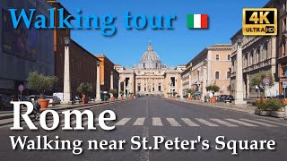 Rome, Italy【Walking Tour】St.Peter's Square - Vatican / R.XIV-XXII - [4/10] - 4k