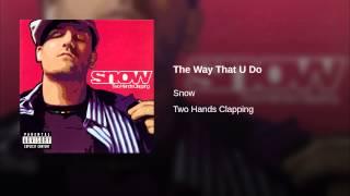 The Way That U Do