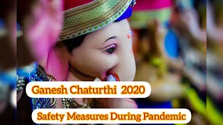 Ganesh Chaturthi 2020 || Safety Measures During Pandemic - Download this Video in MP3, M4A, WEBM, MP4, 3GP