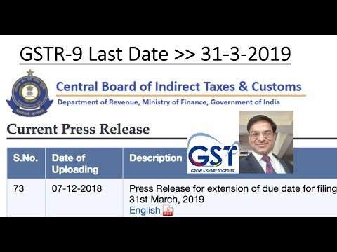 GSTR 9 and 9C , last date extended to 31st March 2019