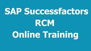 SAP Successfactors Recruiting ( RCM ) Training Online Videos 1 Call: +91-8297923103