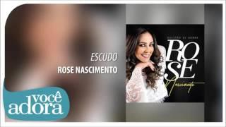 Escudo - Rose Nascimento [Álbum Questão de Honra]