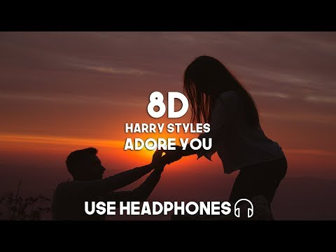 Harry Styles - Adore You (8D Audio)