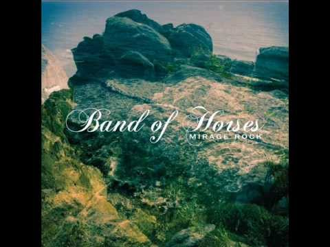 Mirage Rock (2012) (Song) by Band of Horses