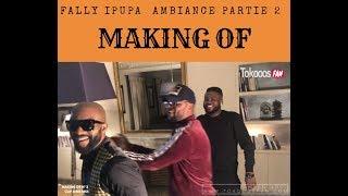 Fally Ipupa MAKING OF Clip AIME MOI 2ème Partie Suite Et Fin