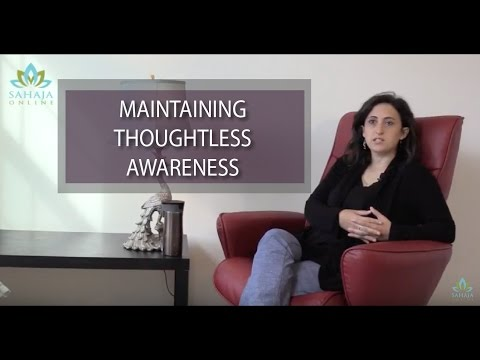 Maintaining Thoughtless Awareness