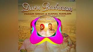 Daru Badnaam Param Singh & Kamal Kahlon