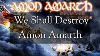 Amon Amarth - We Shall Destroy
