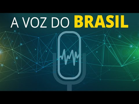 A VOZ DO BRASIL - 25/03/2021