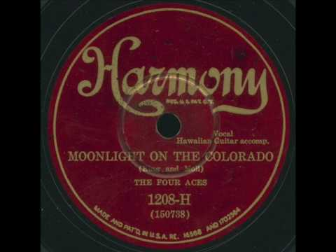 Four Aces - Moonlight On The Colorado Mp3
