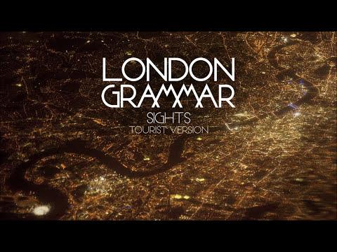 Video London Grammar - Sights [Tourist version]