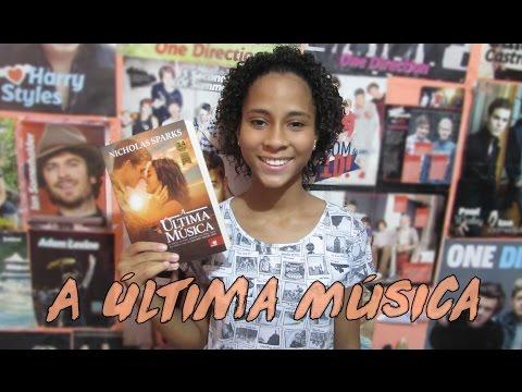 RESENHA: A ÚLTIMA MÚSICA - NICHOLAS SPARKS | ANA LUIZA