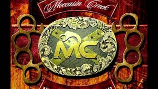 MOCCASIN CREEK - 'The Creek Is On The Rise' (Charlie Bonnet III and J. McCool)