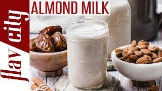 How To Make Homemade Almond Milk - Dessis Kitchen Basics