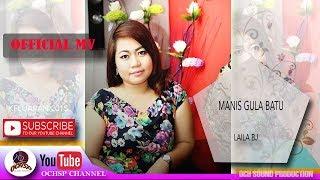 LAILA BJ_MANIS GULA BATU(OFFICIAL MTV)