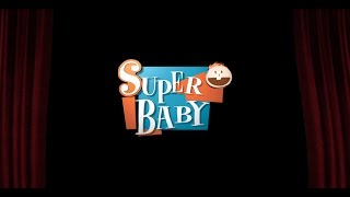 WELCOME TO SUPER BABY | FUN AND EDUCATION