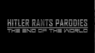 Hitler Rants Parodies: The end of the world