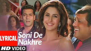Lyrical: Soni De Nakhre | Partner | Govinda, Salman Khan, Katrina Kaif | Sajid - Wajid - Download this Video in MP3, M4A, WEBM, MP4, 3GP