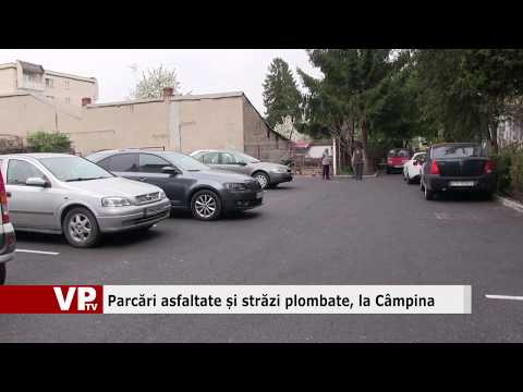 Parcări asfaltate și străzi plombate, la Câmpina