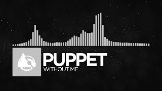 [Chillout] - Puppet - Without Me [Soft Spoken EP]