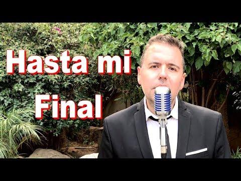 Hasta Mi Final - Il Divo (Piano Cover)
