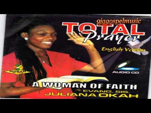 Juliana Okah – A Woman Of Faith