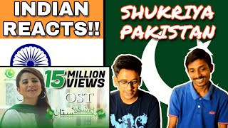 Indian Reacts To :- SHUKRIYA PAKISTAN