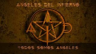 Todos Somos Angeles (Intro) - Angeles Del Infierno