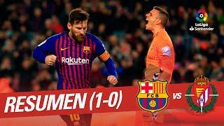 Resumen de FC Barcelona vs Real Valladolid (1-0)
