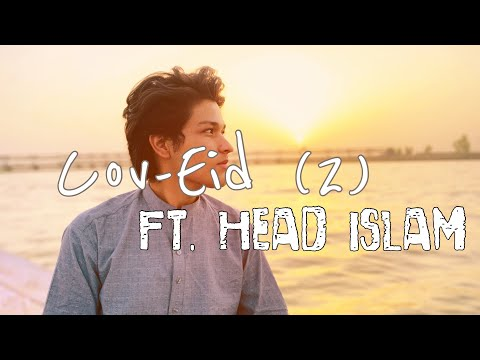 How I Celebrated My Eid | Vlog | ft.Head Islam On Sutlej River | EP08 | Eid Ul Fitr 2021