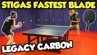I Tried STIGA's Fastest Table Tennis Blade | Legacy Carbon