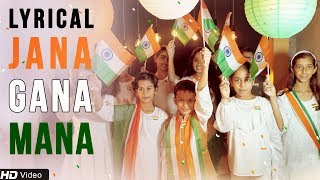 Jana Gana Mana | National Anthem with Lyrics by Children | Independence Day Special 2018