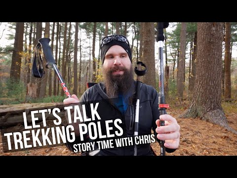 Trekking Poles and Hiking | All Things Trekking Pole | Story Time With Chris