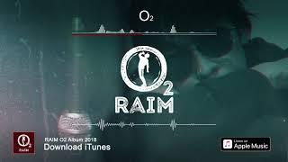 RaiM   О2 (O2 альбом)