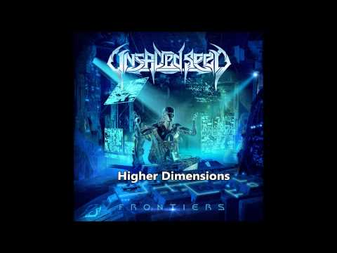 Unsacred Seed - Higher Dimensions [2014]