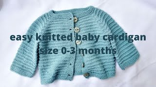 Easy knit baby cardigan (sweater) 0-3 months - start to finish. Polli Cardigan