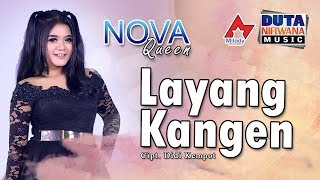 Download lagu Nova Queen Layang Kangen Mp3