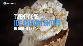 Here are 21 places to celebrate National Ice Cream Day in North Texas