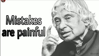Mistakes are painful || New APJ Abdul Kalam Whatsapp Status & Quotes ||