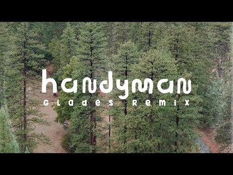 Handyman Glades Remix