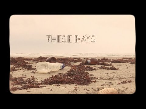 These Days Lyric video