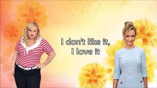 "Video thumbnail of ""I don't like it, I love it - Pitch Perfect 3 (lyrics)"""